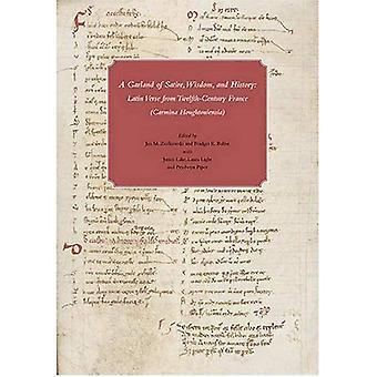 Ein Bouquet von Satire, Weisheit und Geschichte: eine Anthologie von lateinischen Vers vom zwölften Jahrhundert Frankreich in Houghton Library (Houghton Library Studies)