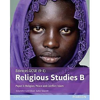 Edexcel GCSE (9 - 1) Études religieuses B papier 2: Religion, paix et conflit - l'Islam (Edexcel GCSE (9-1) études religieuses Spec B)
