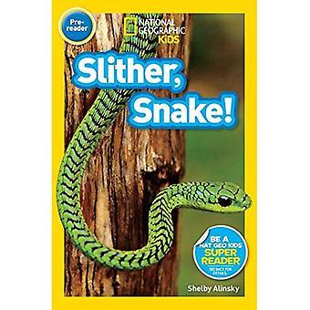 Slither, orm! (Nationella geografiska läsare: nivå Pre1)
