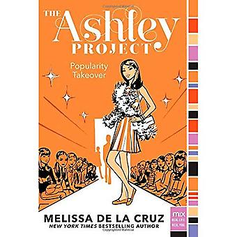 Popularity Takeover (Ashley Project)