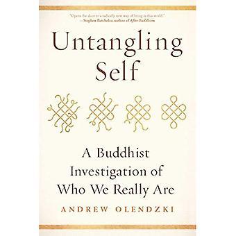 Démêlant Self: Un bouddhiste enquête de qui nous sont vraiment