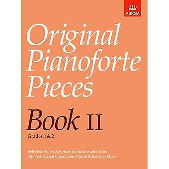 Oryginalne utwory fortepianowe, księga II: Bk. 2 (oryginalne utwory fortepianowe (ABRSM).)