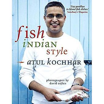 Fisk, indisk stil: 100 enkla kryddiga recept