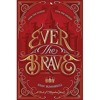 Kiedykolwiek odważny (zderzenie królestw powieści)