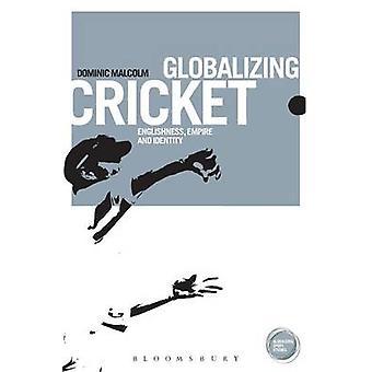 Globalisierenden Cricket von Dominic Malcolm