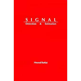 Signal Detection and Estimation by Barkat & Mourad