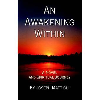 Ein Erwachen innerhalb von Mattioli & Joseph