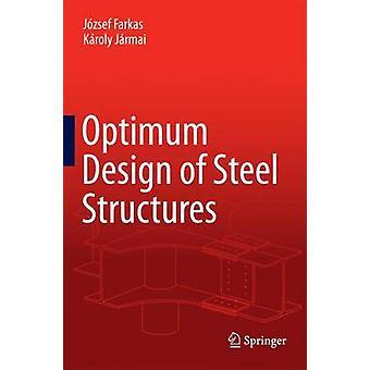 Optimum Design of Steel Structures by Farkas & Jzsef