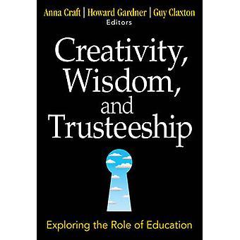 Créativité - sagesse - et tutelle - explorer le rôle de l'éducatio