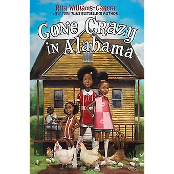 Gone Crazy in Alabama by Rita Williams-Garcia - 9780062215888 Book