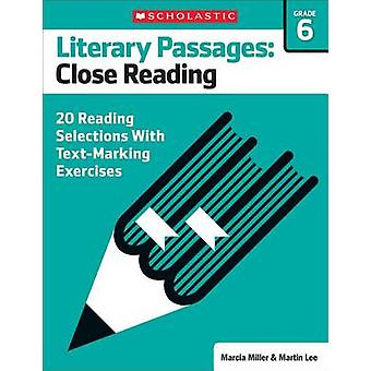 Literary Passages - Close Reading - Grade 6 - 20 Reading Selections with