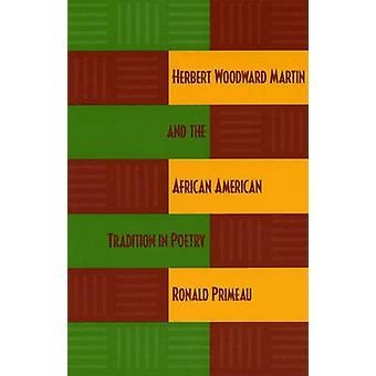 Herbert Woodward Martin en de Afrikaans-Amerikaanse traditie in poëzie