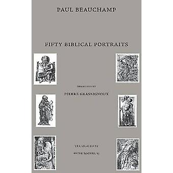 Fifty Biblical Portraits by Paul Beachamp - Peter Rogers - 9780874627