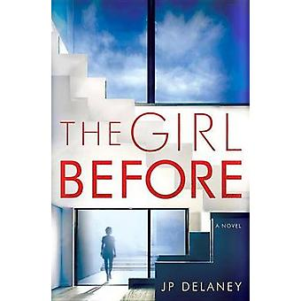 The Girl Before by Jp Delaney - 9781524778163 Book