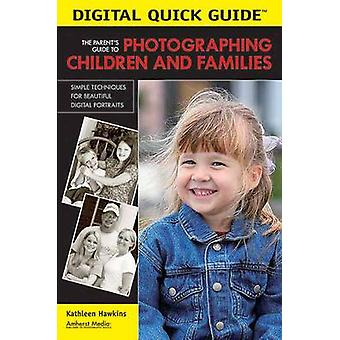 The Parent's Guide To Photographing Children And Families - Simple Tec
