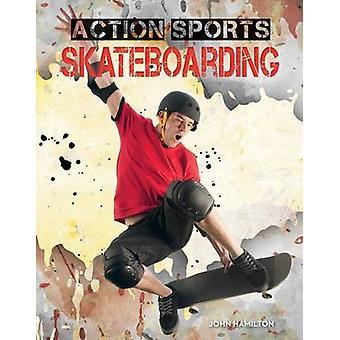 Skateboarding by John Hamilton - 9781624034435 Book
