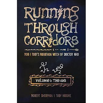 Running Through Corridors by Robert Shearman - Toby Hadoke - 97819352