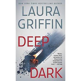 Deep Dark by Laura Griffin - 9781476779263 Book