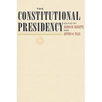 La presidenza costituzionale di Joseph M. Bessette - Jeffrey K. Tuli