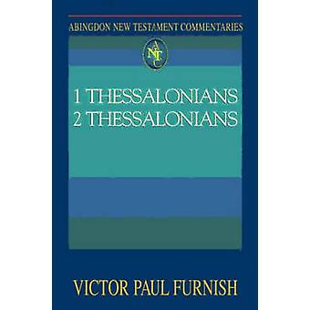 1 Thessalonians 2 Thessalonians by Furnish & Victor Paul