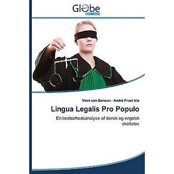Lingua Legalis Pro Populo by Von Benzon Vinni