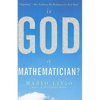 Is God a Mathematician by Mario Livio
