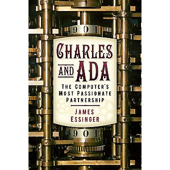 Charles and Ada by James Essinger