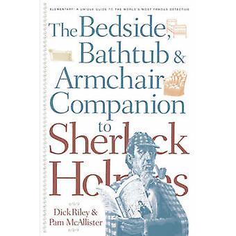 Bedside Bathtub  Armchair Companion to Sherlock Holmes by Riley & Dick