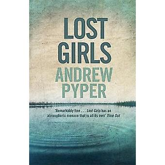 Lost Girls by Pyper & Andrew
