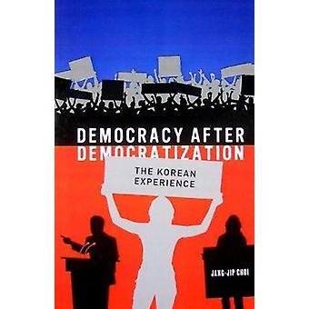 Democracy After Democratization by Choi & JangJip