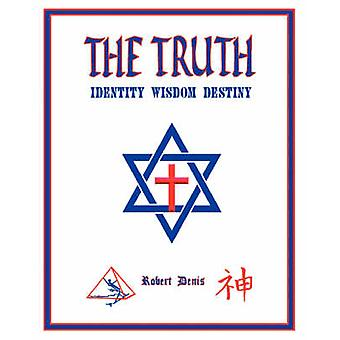 The Truth by Denis & Robert