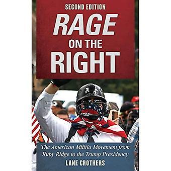 Rage till höger: amerikanmilisen rörelsen från Ruby Ridge att Trump ordförandeskapet