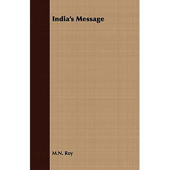 Indias Message by Roy & M.N.