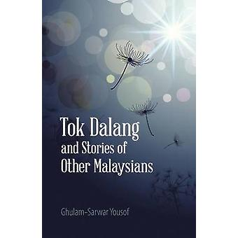 Tok Dalang and Stories of Other Malaysians by Yousof & GhulamSarwar