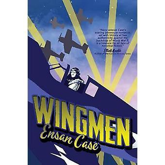 Wingmen by Case & Ensan