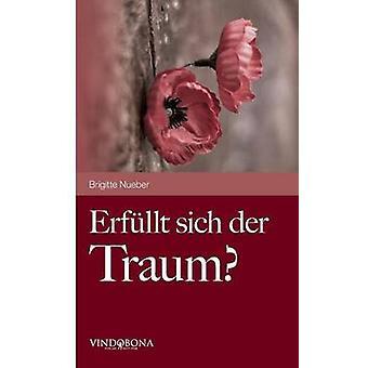 Erfullt Sich Der Traum by Nueber & Brigitte