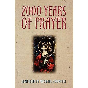 2000 Years of Prayer by Counsell & Michael