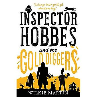 Inspector Hobbes and the Gold Diggers Comedy crime fantasy Unhuman 3 by Martin & Wilkie