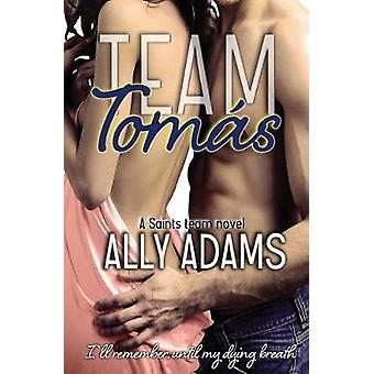 Team Toms by Adams & Ally