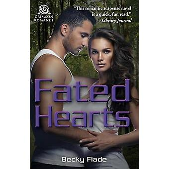 Fated Hearts by Flade & Becky