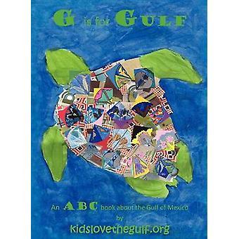 G Is for Gulf by Kidslovethegulf Org