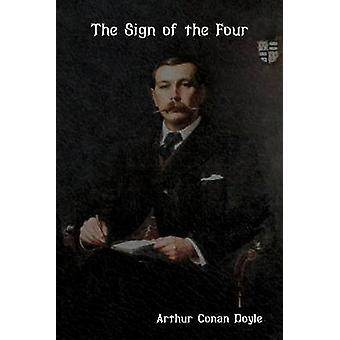 The Sign of the Four by Doyle  & Arthur Conan