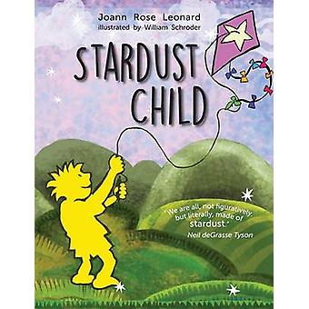 Stardust Child by Leonard & Joann
