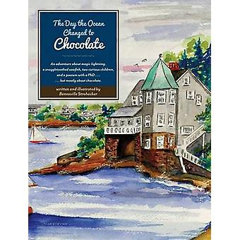 The Day the Ocean Changed to Chocolate by Strohecker & Benneville