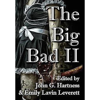 The Big Bad II by Hartness & John G.