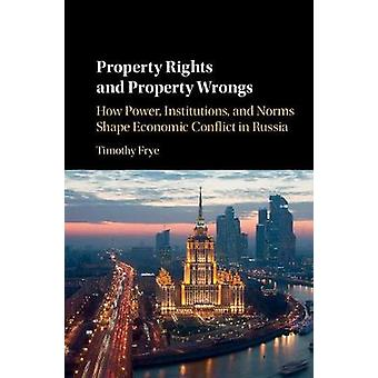 Property Rights and Property Wrongs von Timothy Frye
