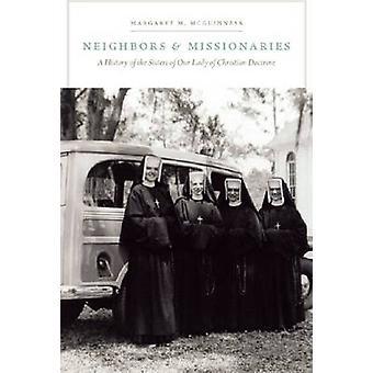 Voisins et les missionnaires - une histoire des sœurs de notre dame de C