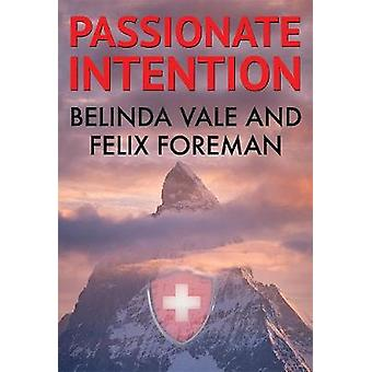 Passionate Intention by Belinda Vale - 9781784656911 Book