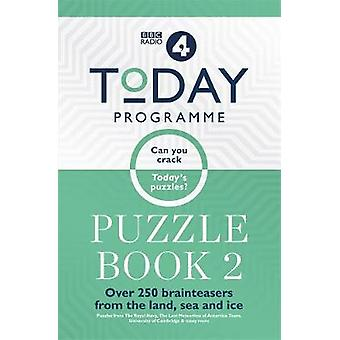 Today Programme Puzzle Book 2 - Over 250 brainteasers from the land -