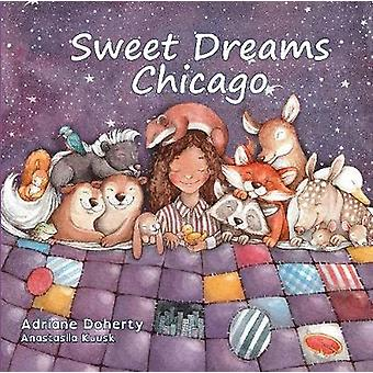Sweet Dreams Chicago by Adriane Doherty - 9781947141186 Book